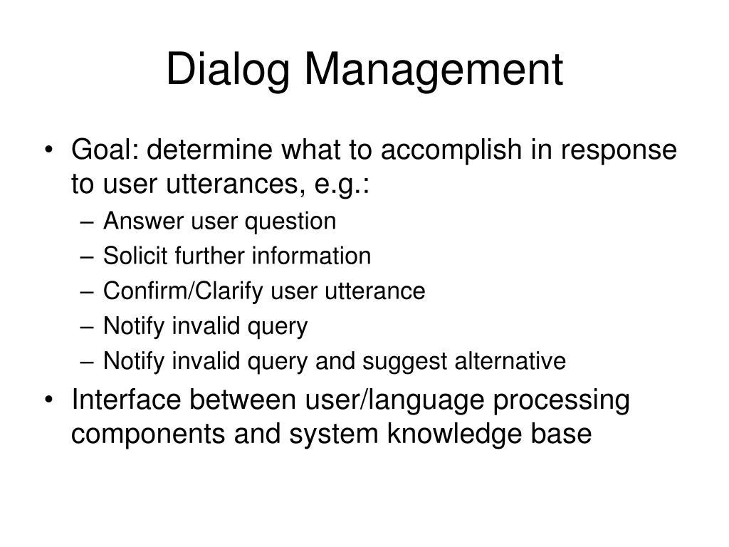 Dialog Management