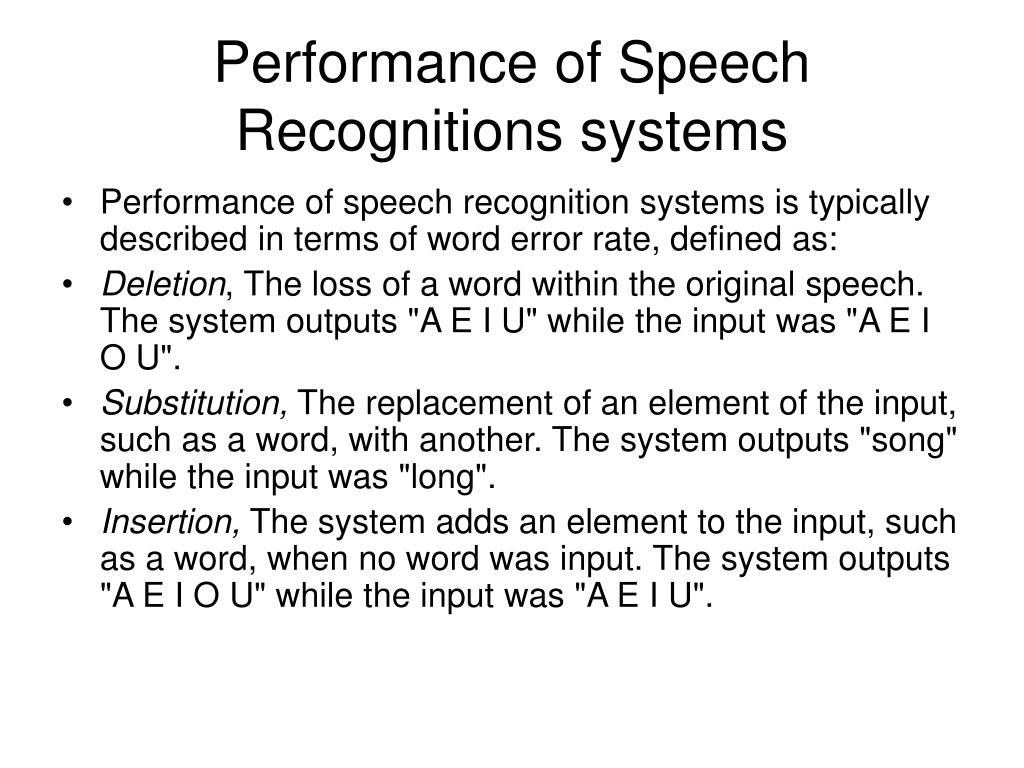Performance of Speech Recognitions systems