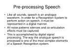 pre processing speech