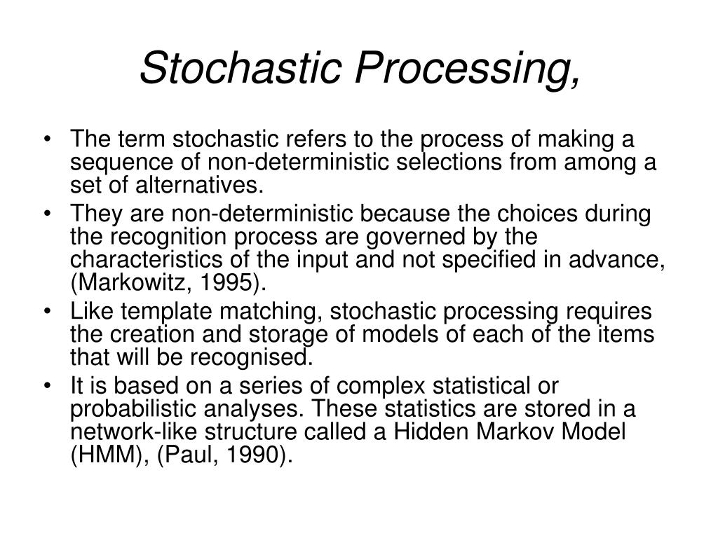 Stochastic Processing,