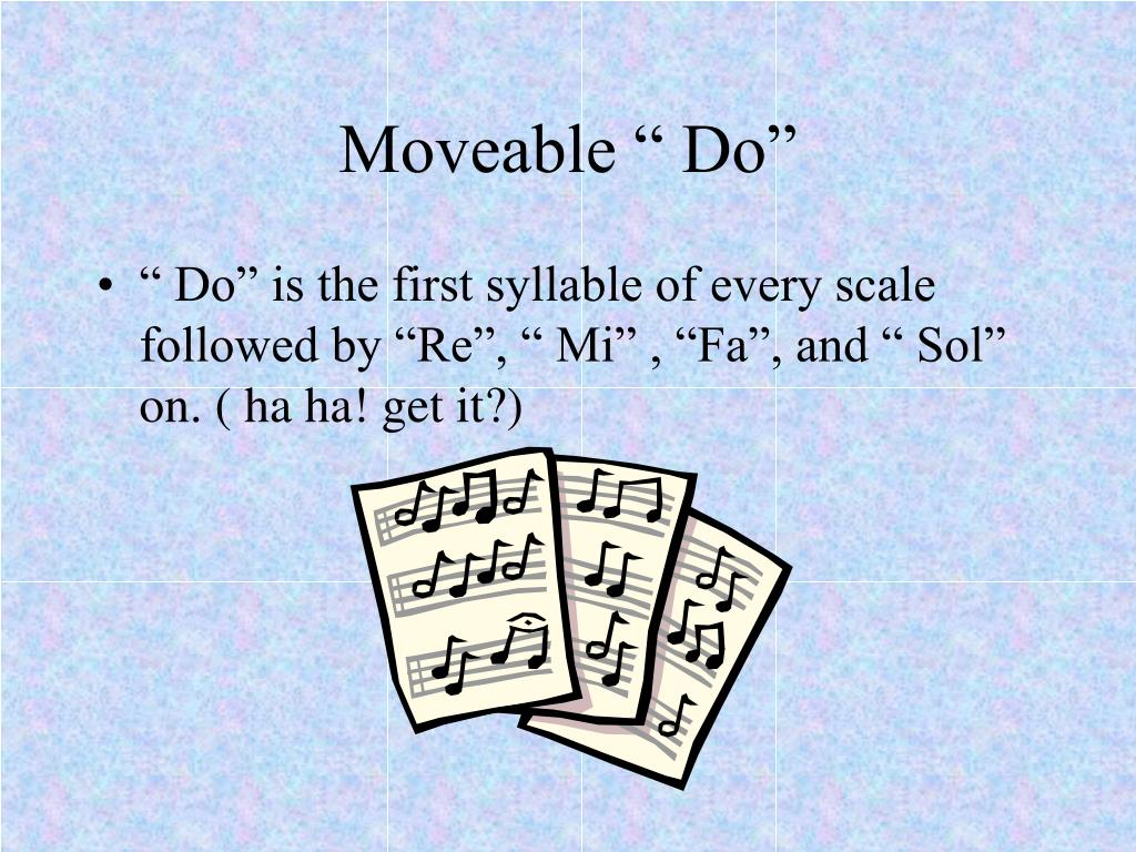 "Moveable "" Do"""
