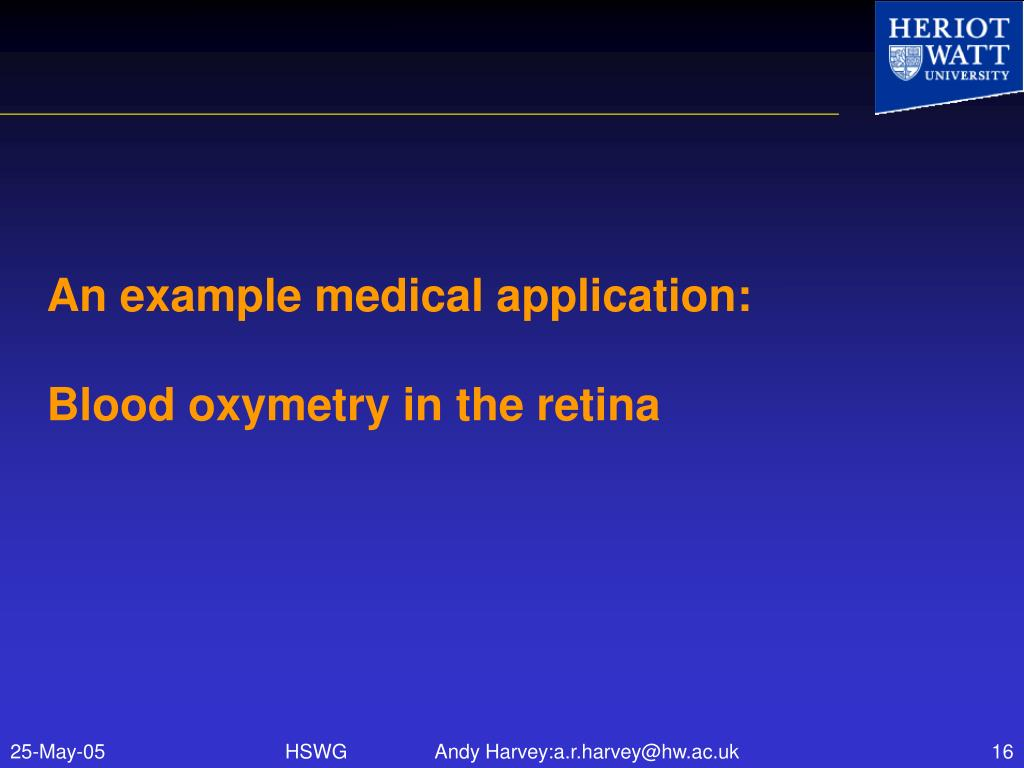 An example medical application: