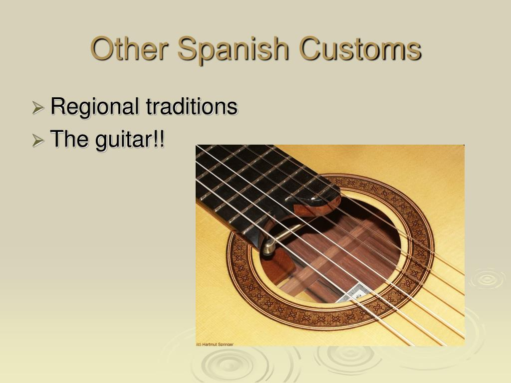 Other Spanish Customs
