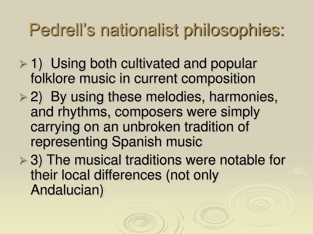 Pedrell's nationalist philosophies: