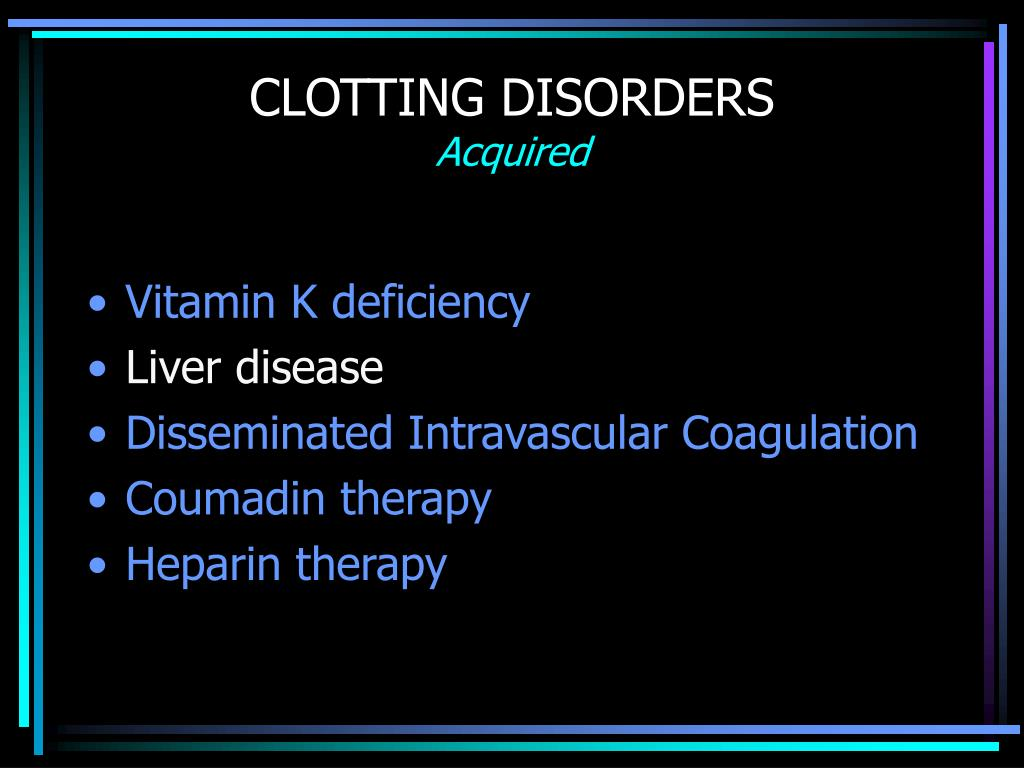 CLOTTING DISORDERS