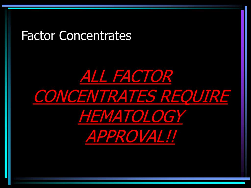 Factor Concentrates