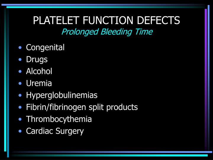 Platelet function defects prolonged bleeding time