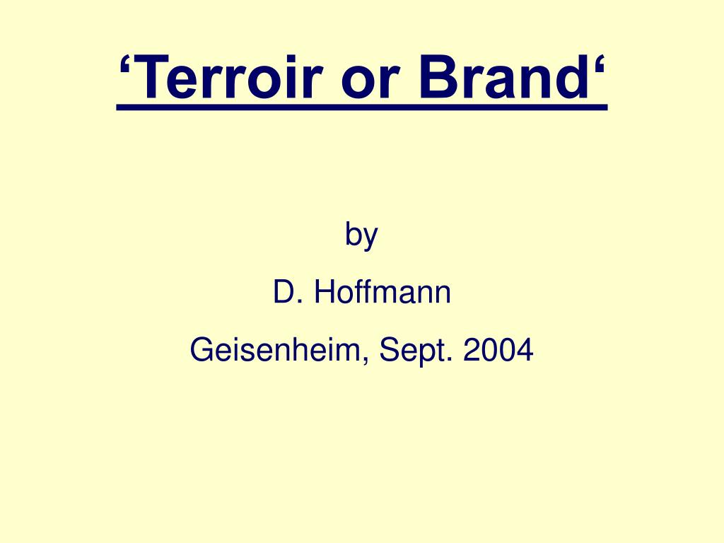 'Terroir or Brand'