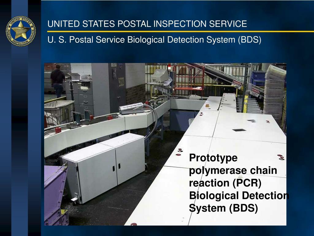 U. S. Postal Service Biological Detection System (BDS)