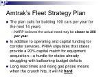 amtrak s fleet strategy plan27