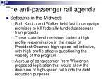 the anti passenger rail agenda10
