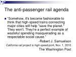 the anti passenger rail agenda12