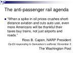 the anti passenger rail agenda14