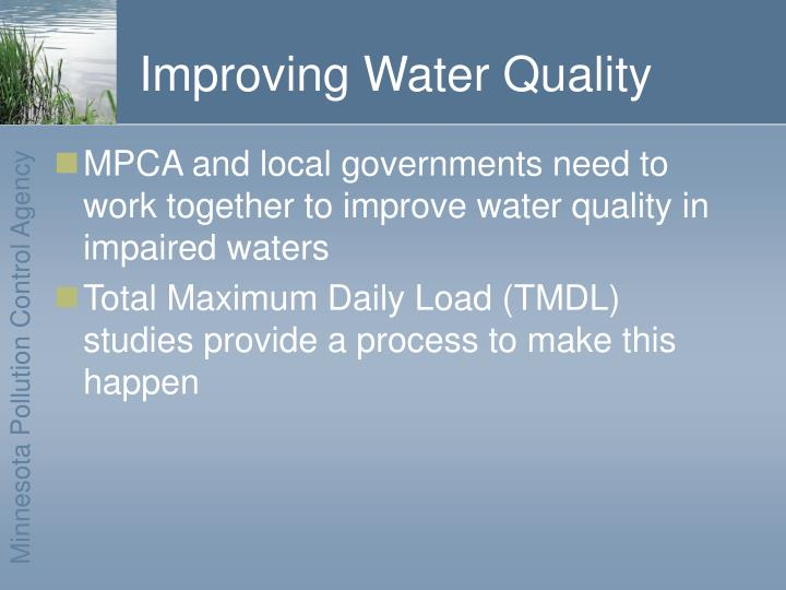 Improving water quality l.jpg