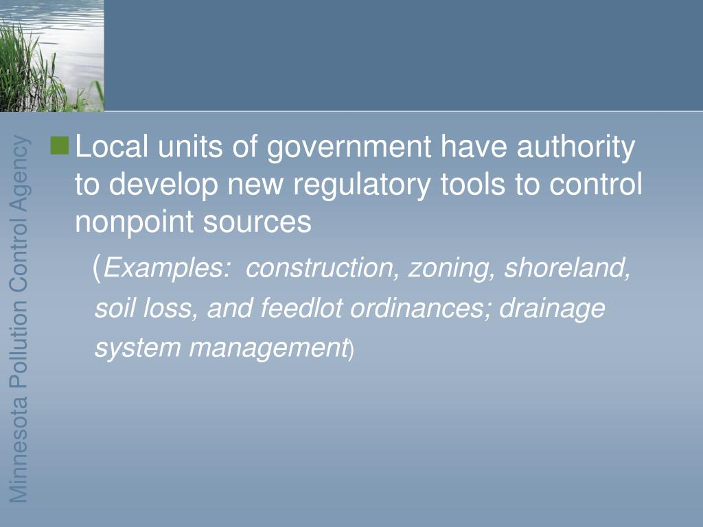 Local units of government have authority to develop new regulatory tools to control nonpoint sources