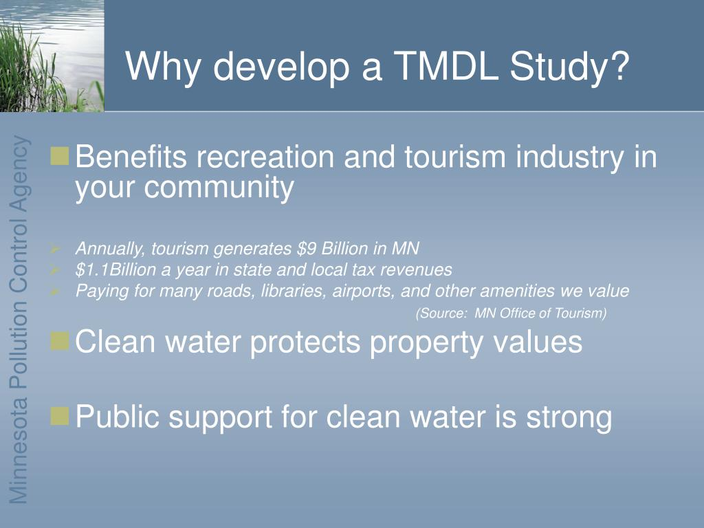 Why develop a TMDL Study?