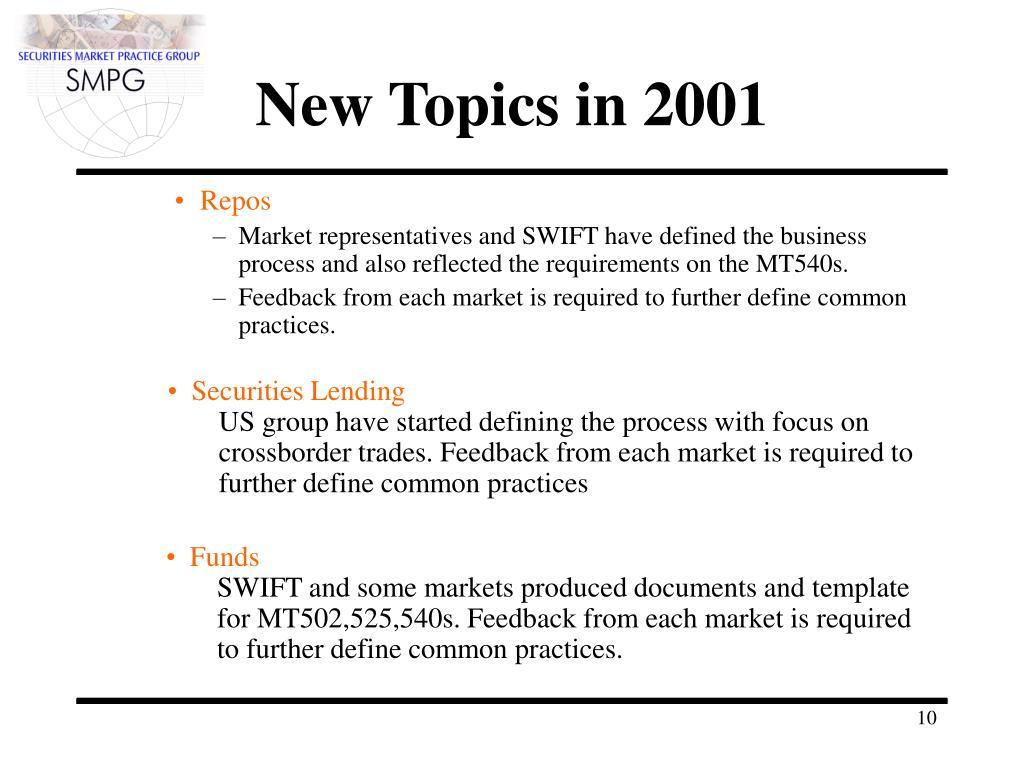New Topics in 2001