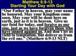 matthew 6 9 13 starting your day with god14