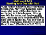 matthew 6 9 13 starting your day with god17
