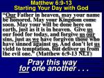 matthew 6 9 13 starting your day with god18