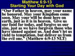 matthew 6 9 13 starting your day with god4