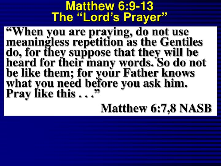 Matthew 6 9 13 the lord s prayer2 l.jpg