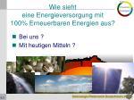 wie sieht eine energieversorgung mit 100 erneuerbaren energien aus