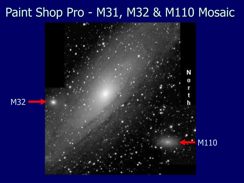 Paint Shop Pro - M31, M32 & M110 Mosaic