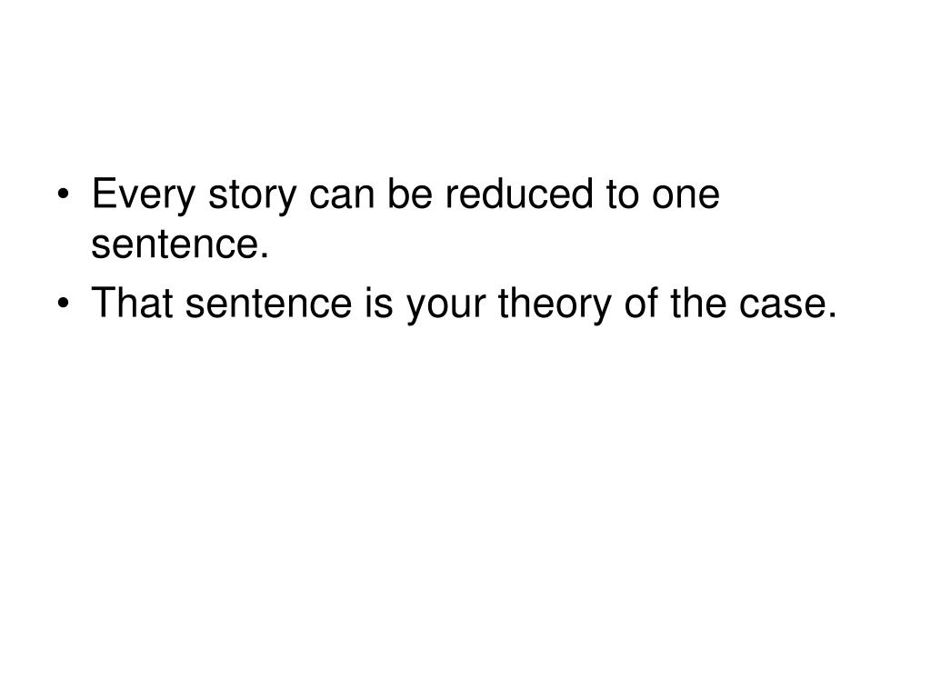 Every story can be reduced to one sentence.