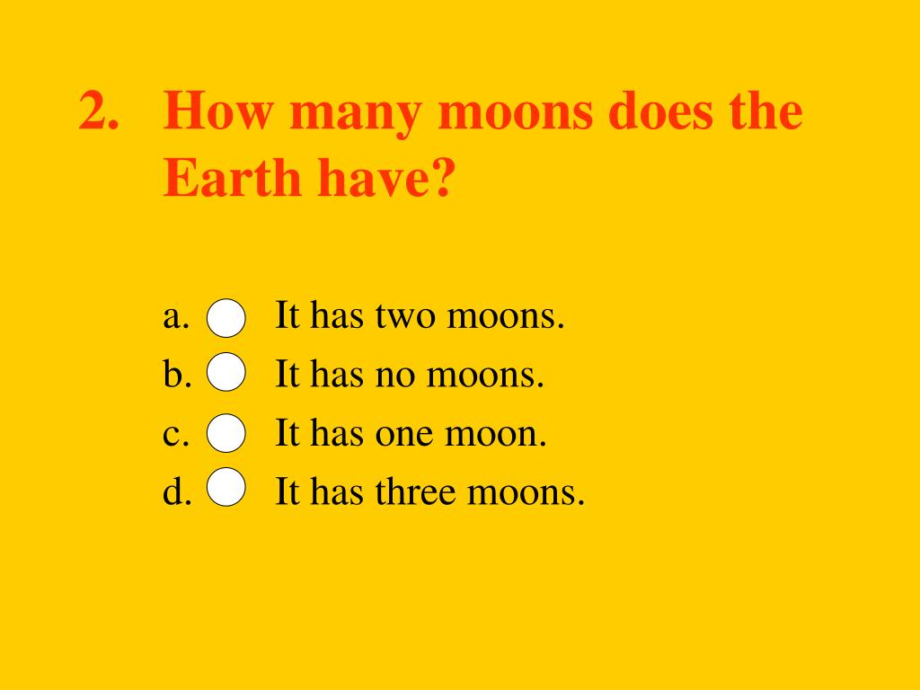 2.   How many moons does the