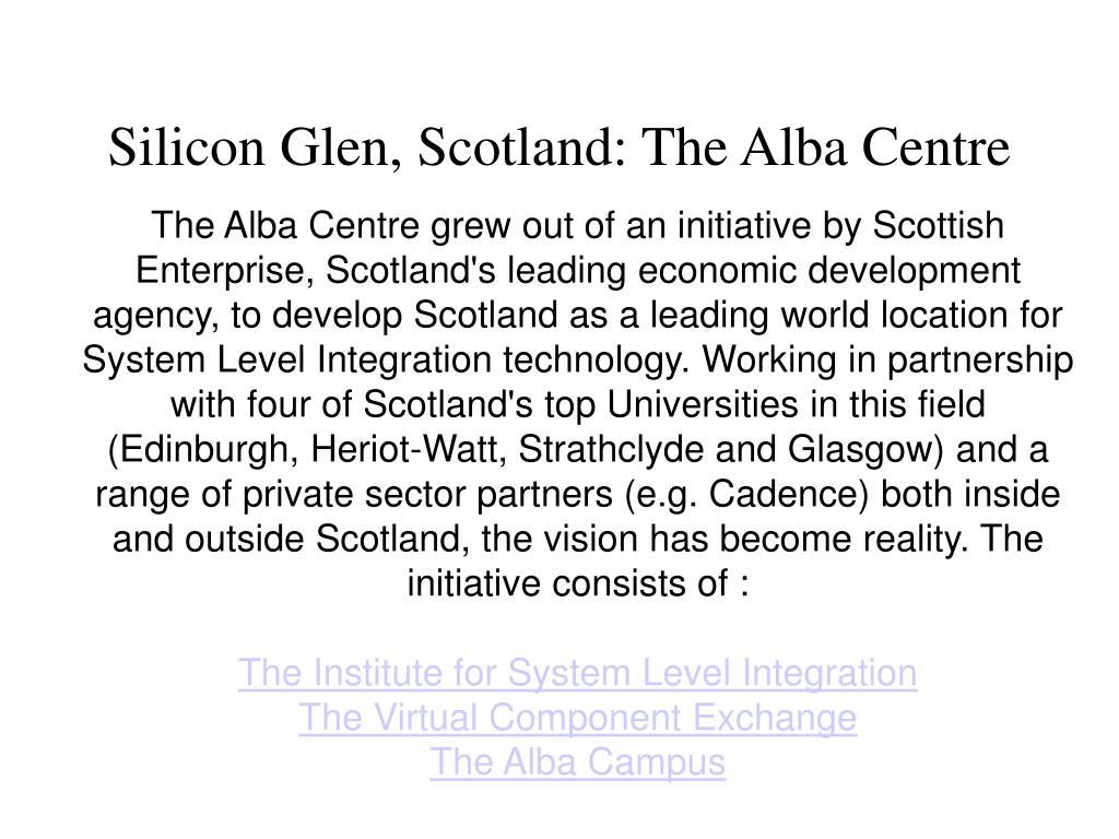 Silicon Glen, Scotland: The Alba Centre