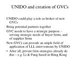 unido and creation of gvcs