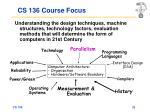 cs 136 course focus
