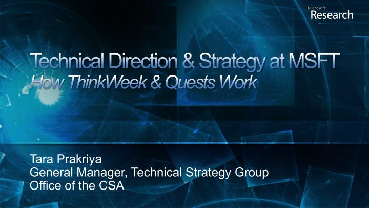 Technical direction strategy at msft how thinkweek quests work