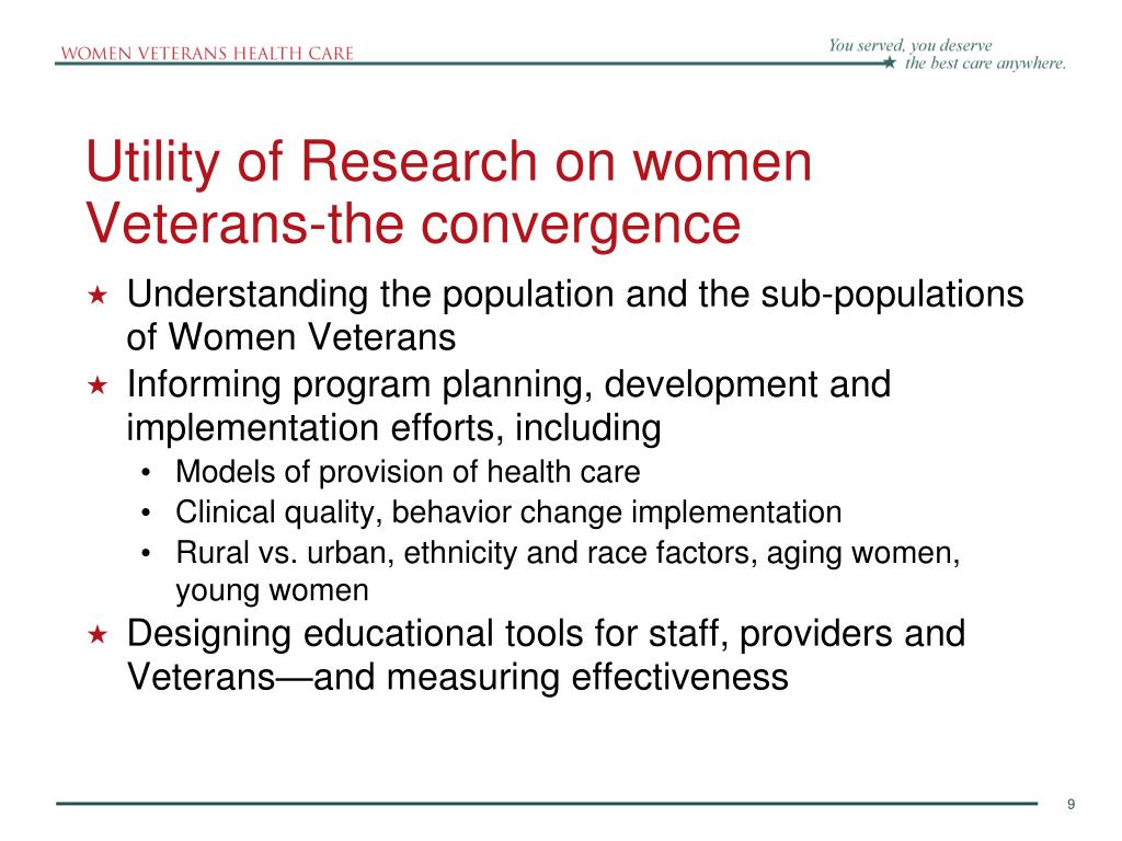 Utility of Research on women Veterans-the convergence