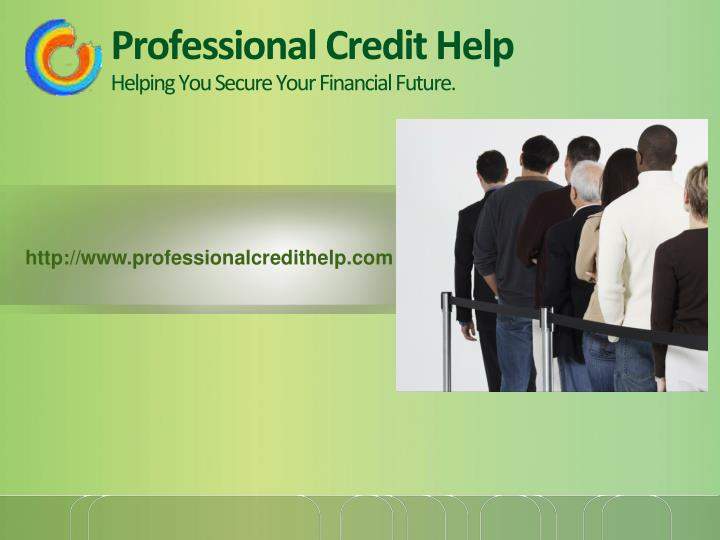 Professional credit help helping you secure your financial future