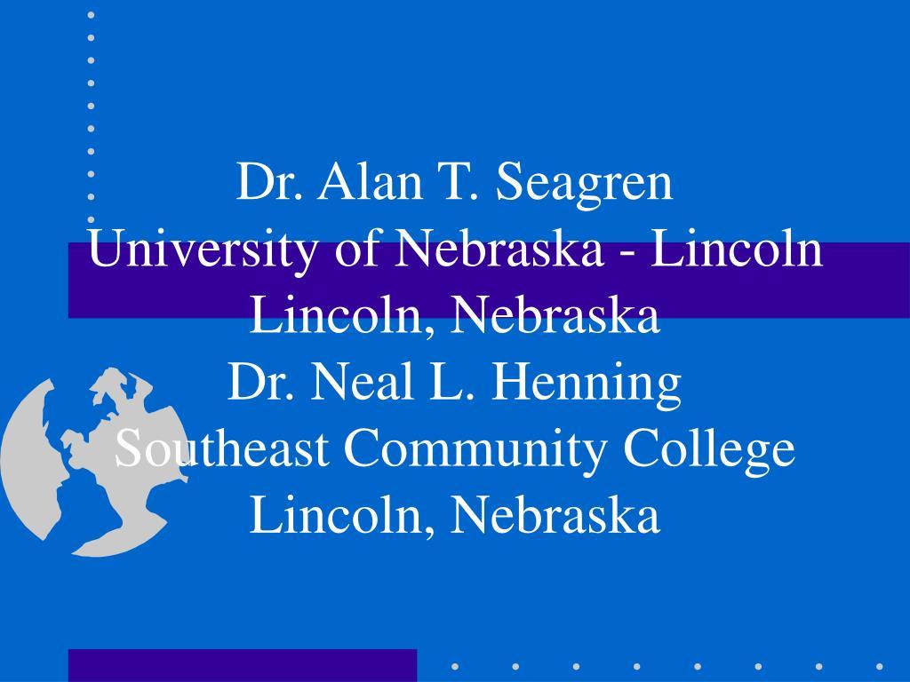 Dr. Alan T. Seagren