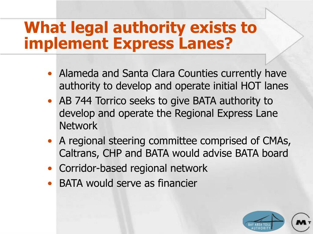 What legal authority exists to implement Express Lanes?
