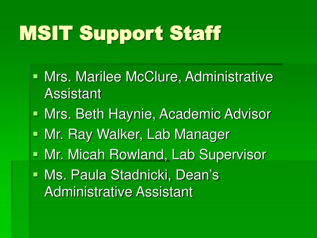 MSIT Support Staff