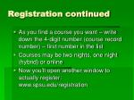 registration continued