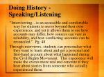 doing history speaking listening