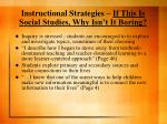 instructional strategies if this is social studies why isn t it boring