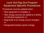 lock out tag out program equipment specific procedures