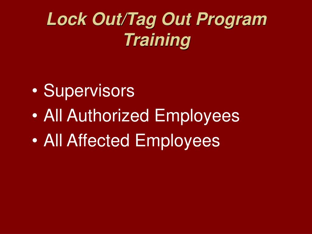 Lock Out/Tag Out Program