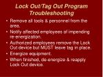 lock out tag out program troubleshooting