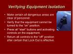 verifying equipment isolation
