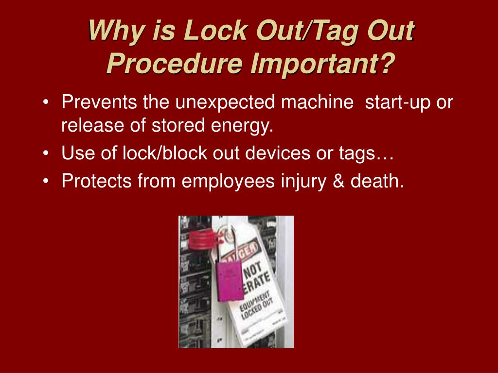 Why is Lock Out/Tag Out Procedure Important?