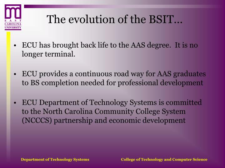 The evolution of the bsit