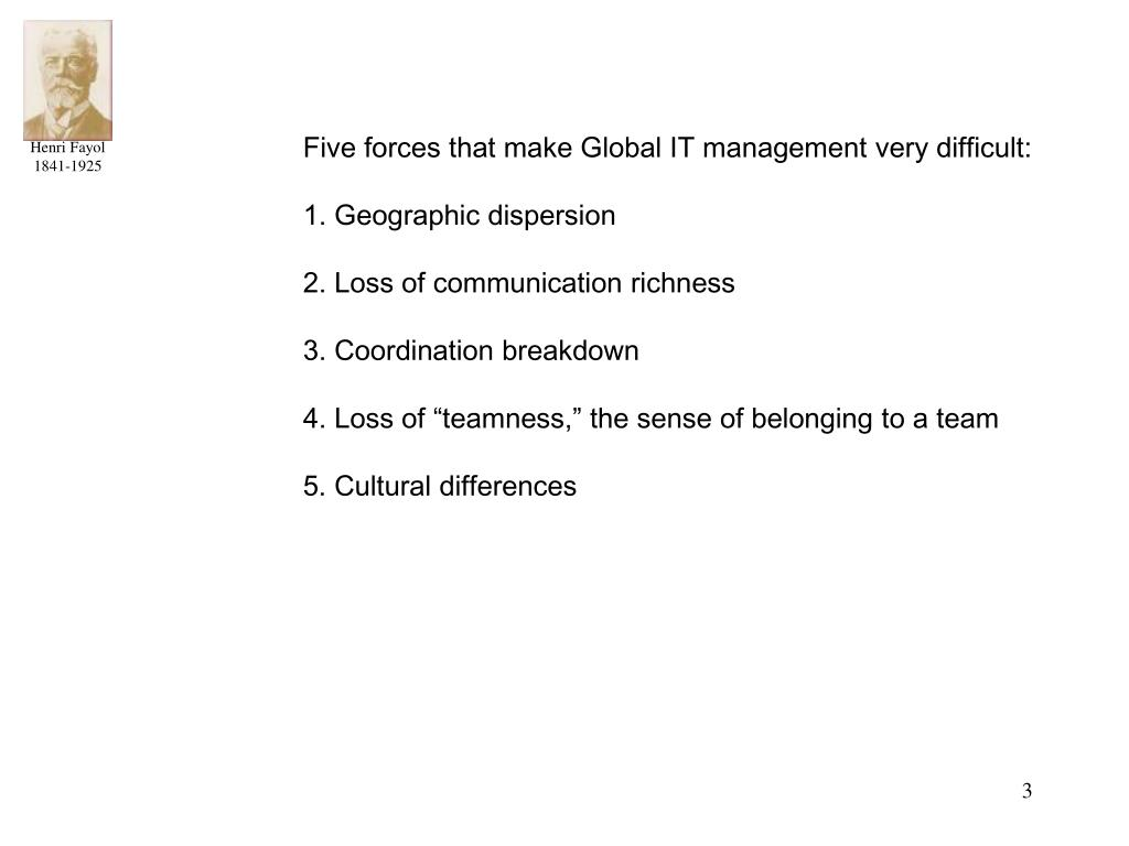 Five forces that make Global IT management very difficult: