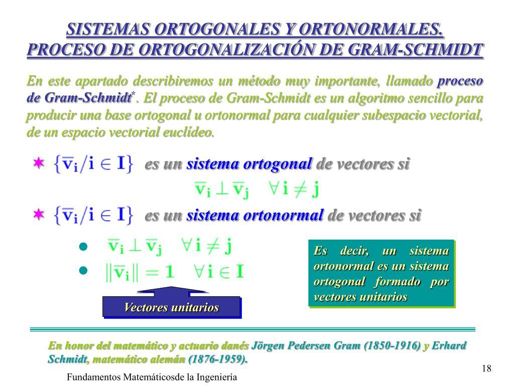 SISTEMAS ORTOGONALES Y ORTONORMALES.